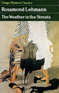 All about Covers: The Weather in the Streets by Rosamond Lehmann. LibraryThing is a cataloging and social networking site for booklovers I Love Books, My Books, English Writers, Book Publishing, Modern Classic, Book Lovers, Old Things, Weather, The Incredibles