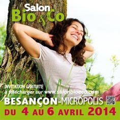 Salon Bio et Co. Du 4 au 6 avril 2014 à besancon.