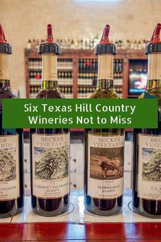 Wine from Texas? These six wineries in the Texas Hill Country offer remarkable scenery and award-winning wines.