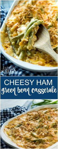 Cheesy Ham Green Bean Casserole Recipe - Family Fresh Meals
