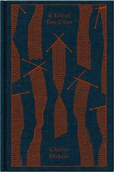 A Tale of Two Cities (A Penguin Classics Hardcover) by Charles Dickens