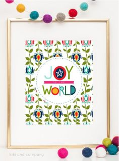 Free printable Joy to the World print from Kiki & Co.  Print this adorable art to hang in your home for Christmas! via http://www.thirtyhandmadedays.com