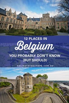 12 Places in Belgium You Probably Don't Know (But Should) // Belgium offers so much more to the visitor than the well-known cities of Brussels, Bruges and Antwerp.  Here are 12 worthy Belgian towns to include in your European itinerary.