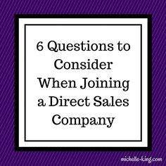 6 Questions to Consider when Joining a Direct Sales Company