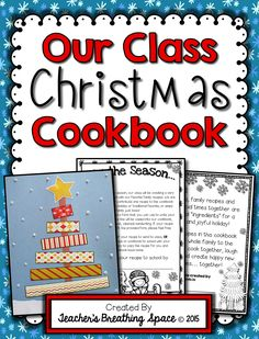 Our Class Christmas Cookbook --- This set includes all the materials you need to complete these wonderful class cookbooks, including EDITABLE pages for customizing and Winter acrostic poem activity!