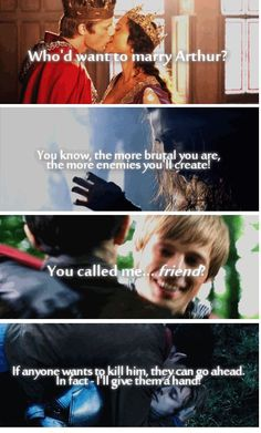 Irony. >>> Yep. Gwen ends up marrying him, Morgana becomes the enemy, Merlin becomes his friend (I mean brother) and Merlin cries when he dies. So much Irony.
