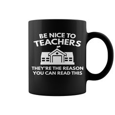Be Nice To Teachers 2 Hot Mugs  coffee mug, papa mug, cool mugs, funny coffee mugs, coffee mug funny, mug gift, #mugs #ideas #gift #mugcoffee #coolmug
