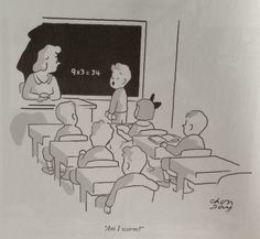 """Illustration by Chon Day. From """"The New Yorker Book of Teacher Cartoons"""" (2012) #math #humor"""
