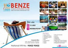 Benze Vacations Club is India's first family entertainment club. We started this family club in the year 1999, with our first club at ECR road, Chennai.