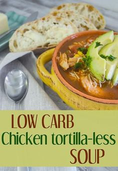 Squealin' Good Food: Low Carb Chicken Tortilla-less Soup