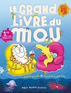 Le grand livre du mou / Claire Didier (5) -- https://biblio.ville.saint-eustache.qc.ca/search~S2*frc/?searchtype=X&searcharg=grand+livre+mou&searchscope=2&sortdropdown=-&SORT=DZ&extended=1&SUBMIT=Chercher&searchlimits=&searchorigarg=Xgrand+livre+mou%26SORT%3DDZ