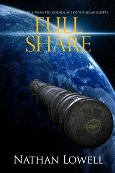 Full Share (Solar Clipper Trader Tales) by Nathan Lowell, http://www.amazon.com/dp/B0051IMTOG/ref=cm_sw_r_pi_dp_DO06rb0E0ERHM