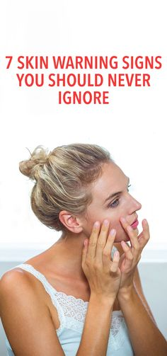 7 skin warning signs you should never ignore beauty tips for hair, beauty hacks, Beauty Tips For Hair, Best Beauty Tips, Beauty Secrets, Beauty Hacks, Beauty Stuff, Beauty Ideas, Healthy Nails, Healthy Skin, Beauty And Health Routine