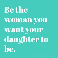 Beautiful, inspiring, and funny mother daughter quotes and sayings that celebrate the special (and sometimes fraught) relationship between a mom and her daughter. Mothers Quotes To Children, Mothers Day Quotes, Child Quotes, Family Quotes, Love My Daughter Quotes, Little Girl Quotes, Funny Mother Daughter Quotes, I Tried Quotes, Try Quotes