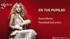 01 Shakira - En Tus Pupilas [Lyrics]