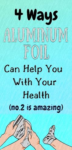 Aluminum foil doesn't have to be used in the kitchen only Healthy Detox, Healthy Juices, Healthy Eating Tips, Healthy Drinks, Natural Remedies For Migraines, Natural Health Remedies, Health And Wellness Quotes, Health And Fitness Articles, Fitness Workout For Women