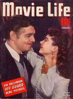 Vivien Leigh (as Scarlett O'Hara) and Clark Gable (as Rhett Butler) on the cover of Movie Life from Gone With the Wind. Vivien Leigh, Clark Gable, Go To Movies, Old Movies, Great Movies, Golden Age Of Hollywood, Classic Hollywood, Old Hollywood, Loretta Young