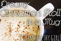 White Flag {a heart surrendered}: {Trim Healthy Girl} dreamy cinnamon roll in a mug //THM