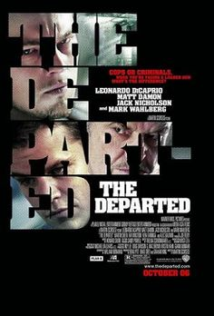 """""""The Departed"""" - Directed by Martin Scorsese. With Leonardo DiCaprio, Matt Damon, Jack Nicholson, Mark Wahlberg. An undercover cop and a mole in the police attempt to identify each other while infiltrating an Irish gang in South Boston. Leonardo Dicaprio, Martin Scorsese, Jack Nicholson, Movies And Series, Movies And Tv Shows, See Movie, Movie Tv, Movie Club, Epic Movie"""