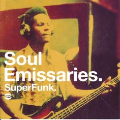AUDIOPHILE MAN - CD REVIEW: SuperFunk - Soul Emissaries A new SuperFunk collection and the first for a good few years. This series of compilations like to track the funk collecting scene. As such, this CD acknowledges the rise in funk rhythms within the rare soul scene. Also music that was previously seen to be too soulful has since proven popular with funk collectors who were previously into heavy James Brown-like funk. The changes have been triggered by younger collectors who have no…