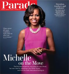 Michelle Obama Talks About Her Daughters and Her Parenting Style