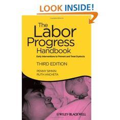 The Labor Progress Handbook: Early Interventions to Prevent and Treat Dystocia: Penny Simkin, Ruth Ancheta: 9781444337716: Amazon.com: Books
