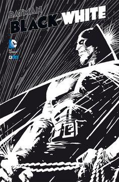 CÓMIC: Batman: Black and White vol. 02, de VVAA (ECC, 2016) http://athnecdotario.com/2016/06/18/comic-batman-black-and-white-vol-02-de-vvaa-ecc-2016/