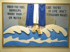 This was one of my favorite church bulletin boards, the author of the quote is unknown.