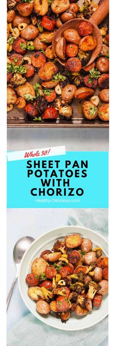 Sheet Pan Spanish Style Potatoes with Chorizo |#glutenfree #paleo #dairyfree #whole30