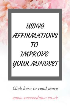Affirmations To Improve Your Mindset - Succeed Now Mental Health Activities, Women's Mental Health, Health Talk, Positive Mindset, Positive Vibes, Self Development, Personal Development, Routine Quotes, Entrepreneur