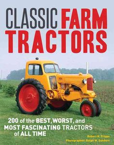 From iconic stalwarts to more eccentric entries into the agriculture industry, this colorful, fun, and fact-filled book profiles scores of farm tractor classics from the twentieth century. Veteran tra