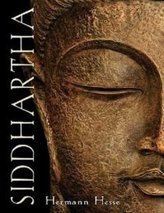 """Siddhartha is a novel by Hermann Hesse that deals with the spiritual journey of an Indian man named Siddhartha during the time of the Buddha. The book was written in German in a simple, powerful, and lyrical style. The word Siddhartha derives from two words in the Sanskrit language, siddha (achieved) + artha (meaning or wealth). The two words together mean """"he who has found meaning (of existence)."""""""