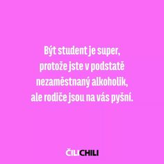 dobrý Jokes Quotes, Sweet Life, Haha, Comedy, Funny Memes, Motivation, Motto, Chili, Quotation