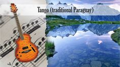 Partitura y Tablatura Tango (traditional Paraguay) Guitarra Acústica