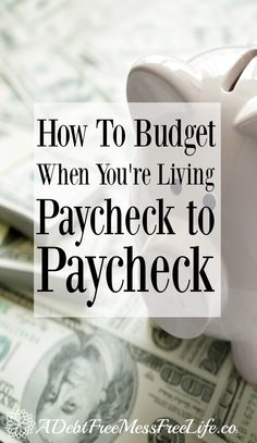 To Budget When You're Living Paycheck To Paycheck Living paycheck to paycheck? Not sure how to budget your money each month? This guide will show you all the steps to take to make budgeting simple and stress free.Will Will may refer to: Ways To Save Money, Money Tips, Money Saving Tips, Budgeting Finances, Budgeting Tips, Making A Budget, Making Ideas, Budget Help, Tight Budget