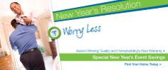 New Year's Resolution: Worry Less. Read more about how you can worry less in 2014 by purchasing a brand new John Wieland home, backed by the industry's best home warranty.