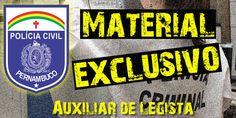Acesse agora Apostila Auxiliar de Legista Policia Civil PE  Acesse Mais Notícias e Novidades Sobre Concursos Públicos em Estudo para Concursos
