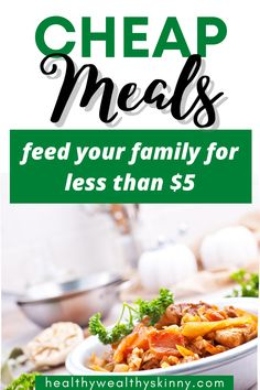 When times are hard you need to feed your family good food that is not expensive.  These dirt cheap meals will help you feed your family for less than $5.  Frugal recipes that you can start using right now. Cheap Easy Healthy Meals, Dirt Cheap Meals, Cheap Meals To Make, Cheap Dinners, Easy Healthy Recipes, Family Fresh Meals, Healthy Family Meals, Nutritious Meals, Frugal Meals