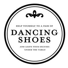 """buy all different sizes of gold and silver flip flops for your wedding guests to grab, so no one has an excuse not to dance!! """"Help yourself to a pair of dancing shoes and leave your excuses under the table!!"""""""