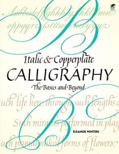 Italic and copperplate calligraphy eleanor winters3113(www ebook dl com)