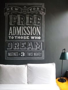 New York: Free admission to those who dream. Don't necessarily agree with the message (NY is expensive, not free!) but it looks nice.