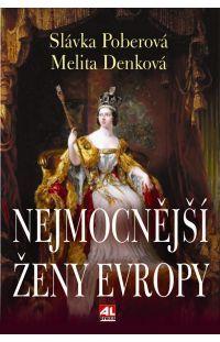Nejmocnější ženy Evropy #alpress #evropa #ženy #historie #literatura #fakta #knihy