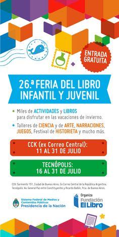 26.° Feria del Libro Infantil y Juvenil | LITERARIAS | Por Gabriela Mariel Arias Map, July 31, Winter Holidays, Entryway, Invitations, Activities, Location Map, Maps