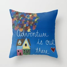 "Adventure is out there. Disney's ""Up"". Throw pillow. Acrylic painting"