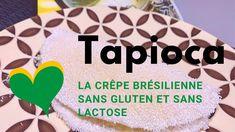Vous cherchez un dérivé de la traditionnelle crêpe française, mais sans gluten et sans lactose ? Cette recette de tapioca est faite pour vous ! Sans Lactose, Sans Gluten, Brazilian Cuisine, New Recipes, World Cuisine