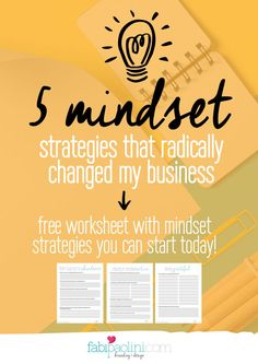 5 mindset strategies that changed my business. How to go from lack to abundance. Free guide inside