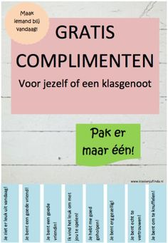 Complimentenposter Free compliments for yourself or a classmate! Best Teacher, School Teacher, Primary School, Classroom Behavior, Classroom Management, School Info, Back To School, Teach Like A Champion, Teacher Inspiration