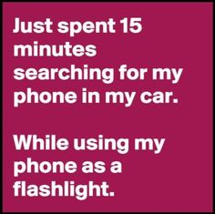 Has this ever happened to you?  #funny #parenting #tired #moms #dads #phoneshavetoomanyuses #flashlight
