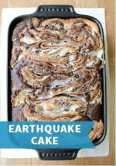Earthquake Cake – This dessert cake is rich with German chocolate flavor, pecans, and coconut.