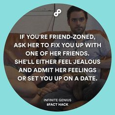The only way to escape from friendzone.  #8fact #8facthack #lifehack by 8facthack